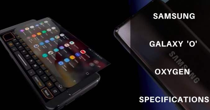 Samsung Galaxy O Oxygen Price, Specifications, Features and release date (2019)