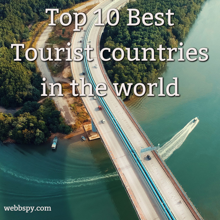 Top 10 Best Tourist countries in the world in 2020