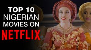 nollywood movies on netflix 2021