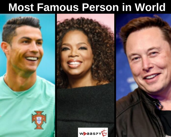 Top 10 Most Famous Person in World 2021