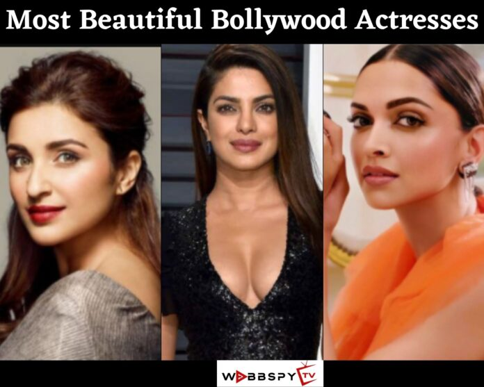 Top 10 Most Beautiful Bollywood Actresses 2021